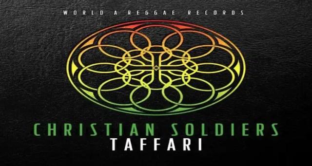 Taffari - Christian Soldiers