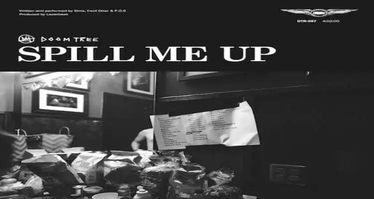 """Doomtree """"Spill Me Up"""""""