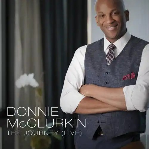 Donnie McClurkin's 'THE JOURNEY (LIVE)' Available Now For Pre-Order