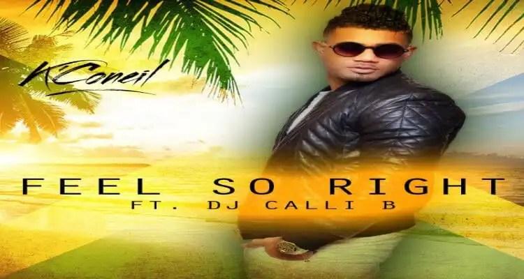 K'Coneil Ft. DJ Calli B- Feel So Right