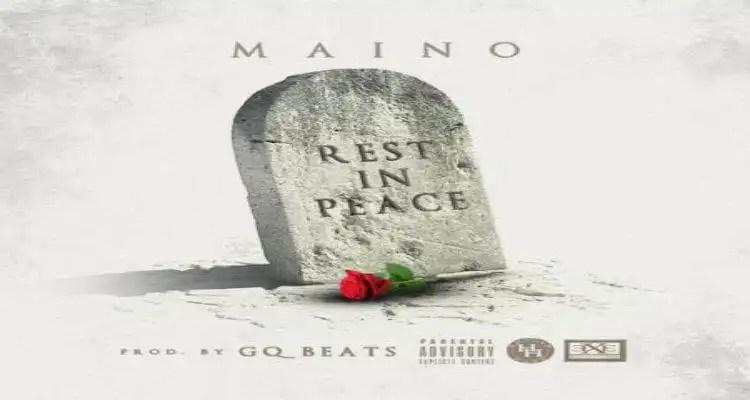 Maino 'Rest In Peace (RIP)'