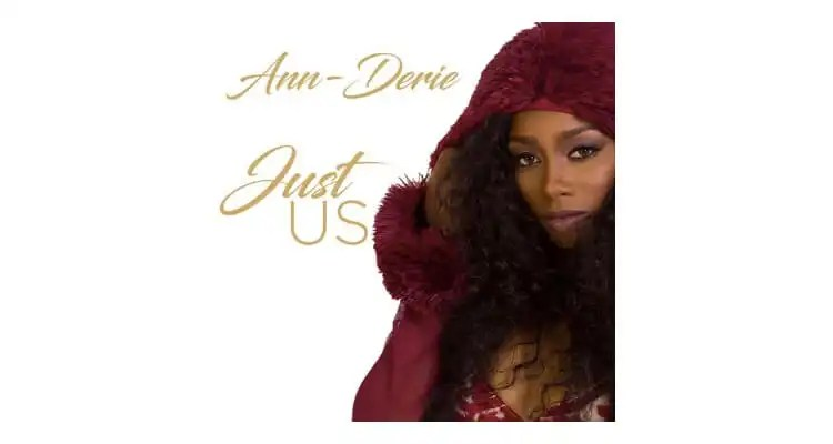 "Ann-Derie ""Just Us"""
