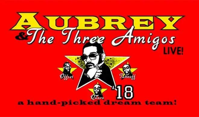 Aubrey & The Three Migos Tour Rescheduled