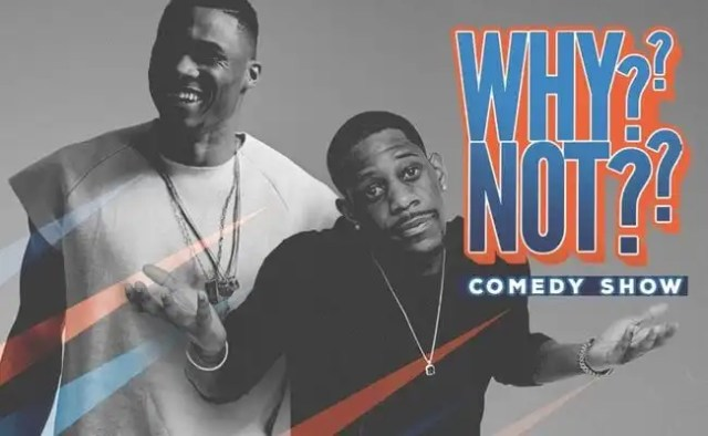 Russell Westbrook and Layups2Standup Presents the 'Why Not?? Comedy Show'