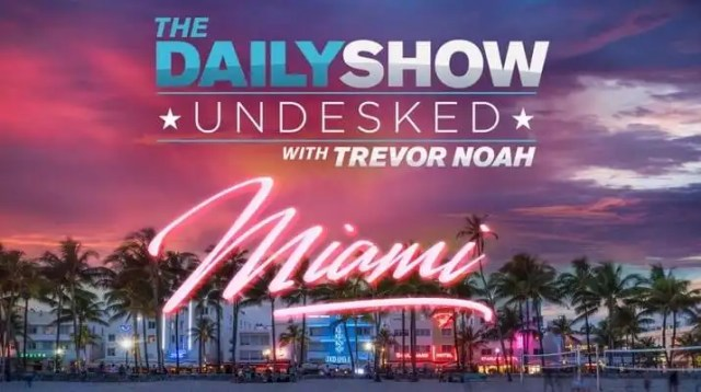 The Daily Show with Trevor Noah Filmimg 'undesked' in Florida October 29-November 1
