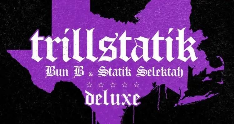 Bun B & Statik Selektah ft. Westside Gunn & Termanology 'Concrete'