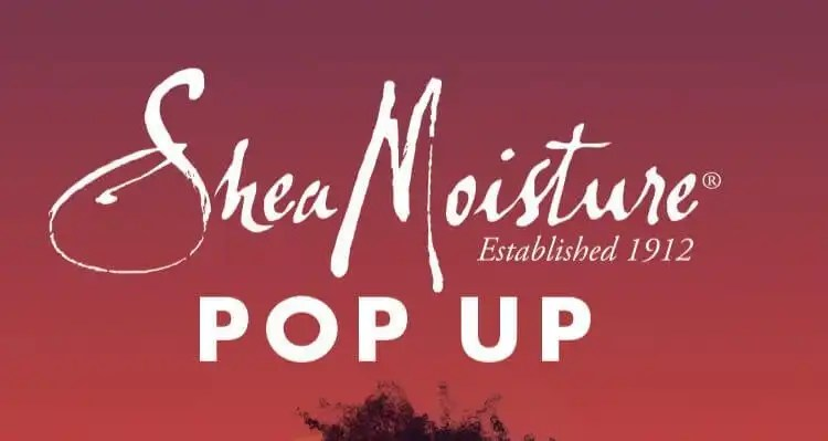 SheaMoisture To Host A Four Day Pop-Up in Toronto