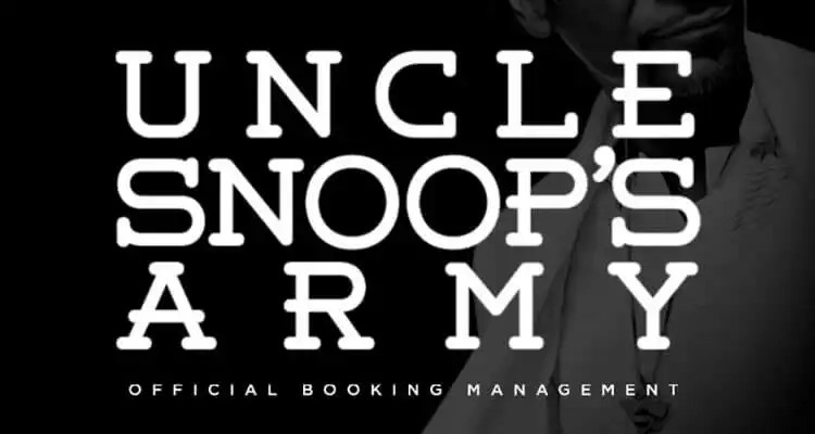 Snoop Dogg Presents UNCLE SNOOPS ARMY powered by BOBBY DEE PRESENTS