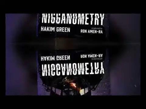 NIGGANOMETRY by Hakim Green