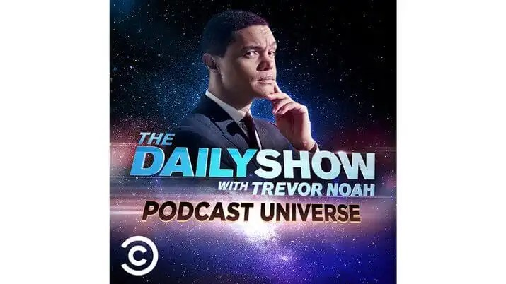 The Daily Show with Trevor Noah is Launching The Daily Show Podcast Universe