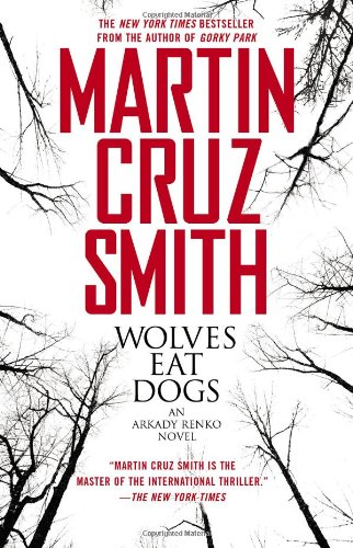 """Wolves Eat Dogs,"" by Martin Cruz Smith"