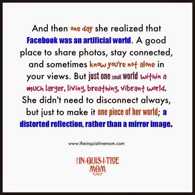 And Then One Day She Realized that Facebook was an Artificial World