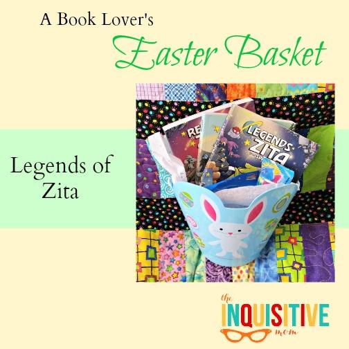 Legends of Zita a Book Lovers Easter Basket