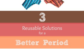 3 Reusable Menstrual Solutions for a Better Period