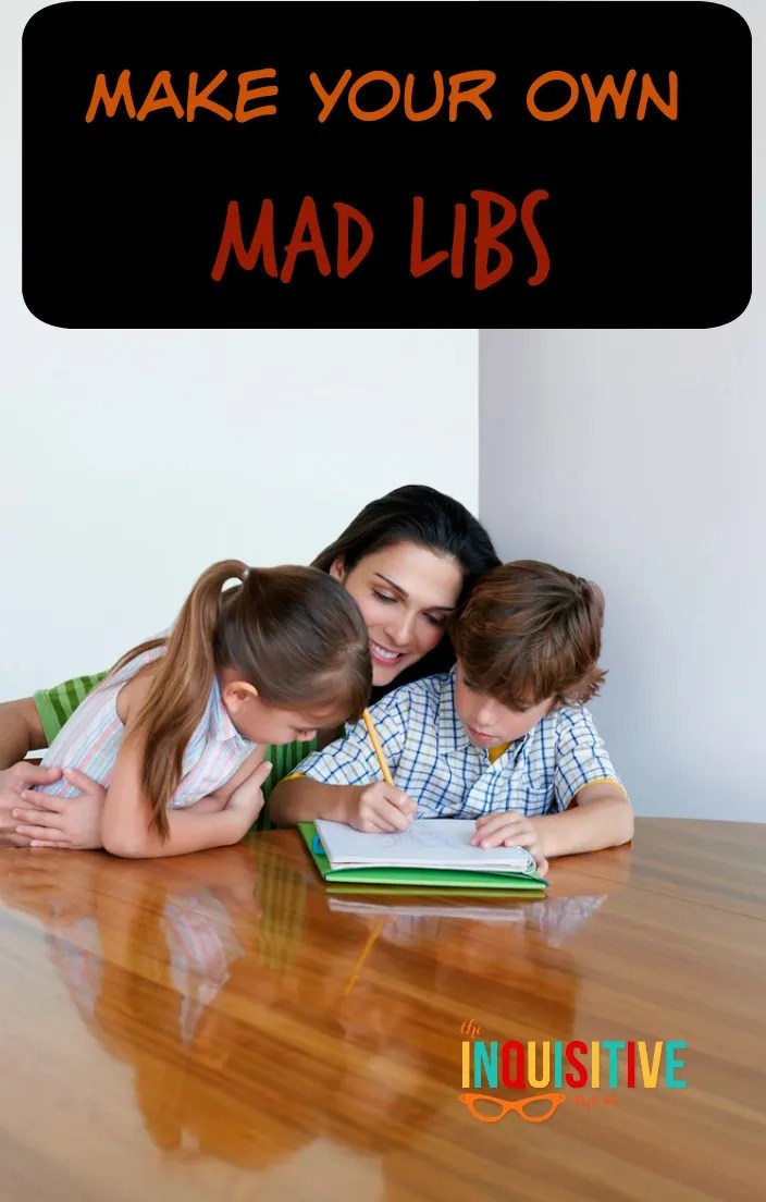 How to Make Your Own Mad Libs with Kids