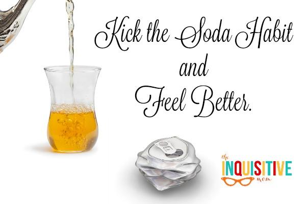 Kick the Soda Habit and Feel Better.