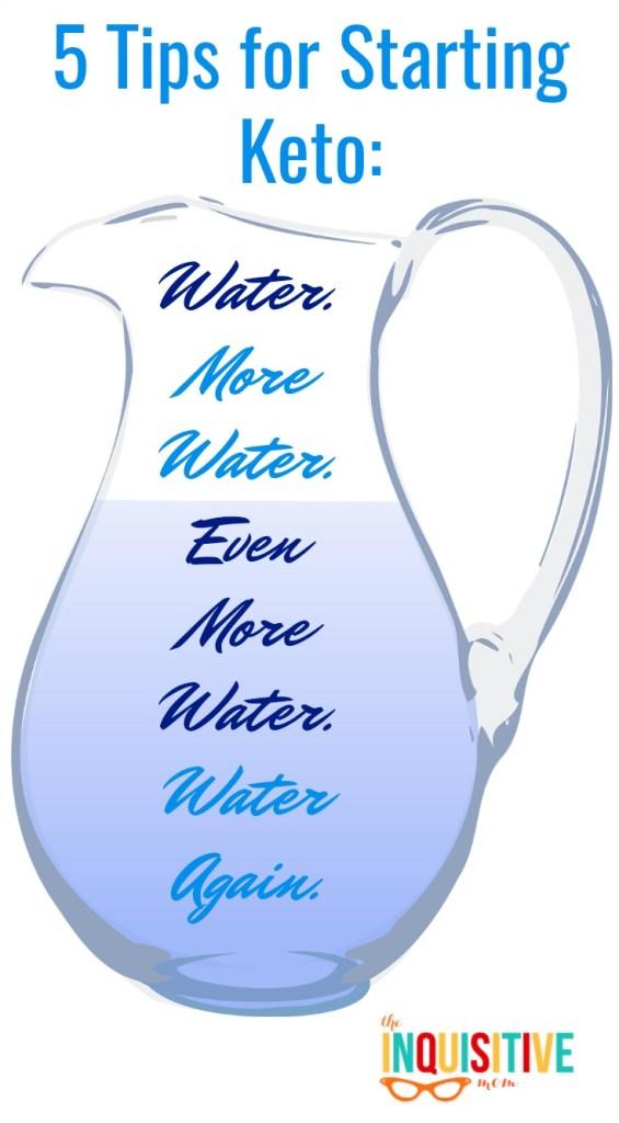 5 Tips for Starting Keto Water