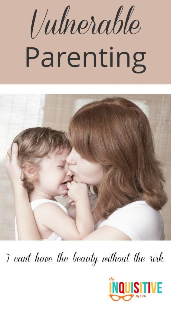 Vulnerable Parenting