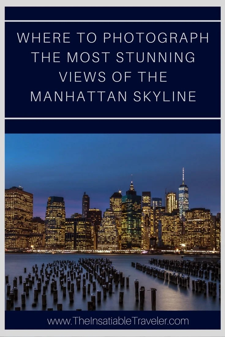 Where to Photograph the Most Stunning Views of the Manhattan Skyline