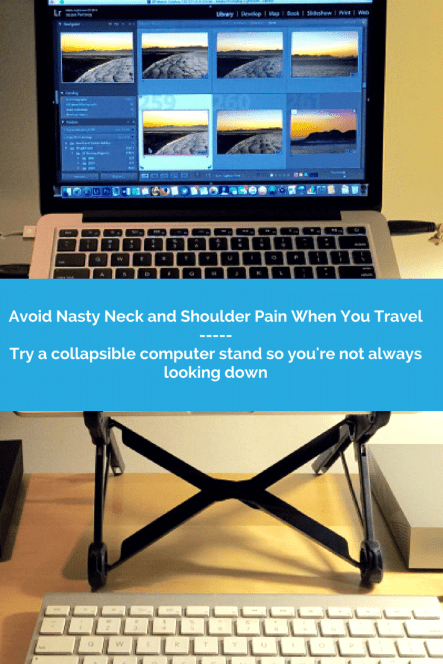Computer on a Roost: Avoid Nasty Neck and Shoulder Pain When You Travel