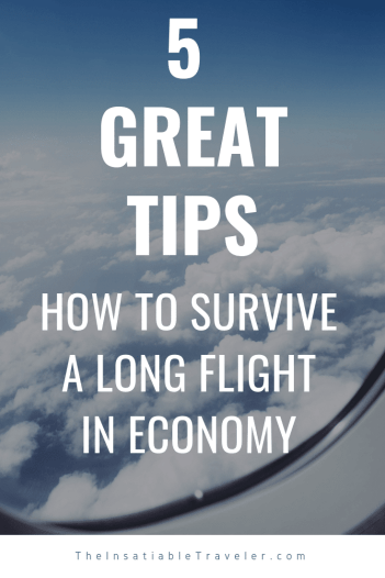 Don't dread your next trip, these 5 tips will tell you how to survive a long flight in economy. Everything you need to know and then some.