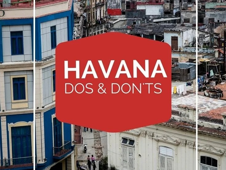 A Helpful List of Havana Dos and Don'ts