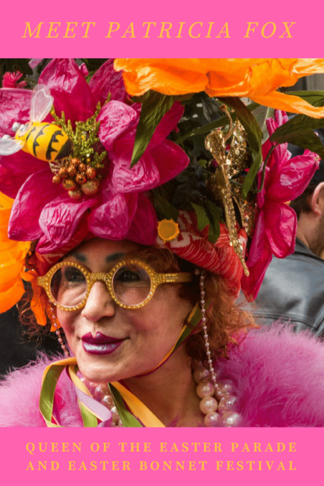 A style icon. A hoot of a personality. Patricia Fox is the belle of the Easter Parade in NYC.