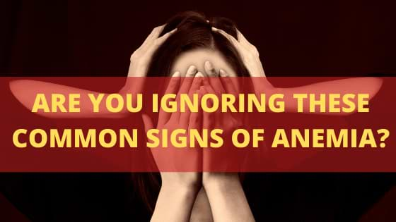 common signs of Anemia