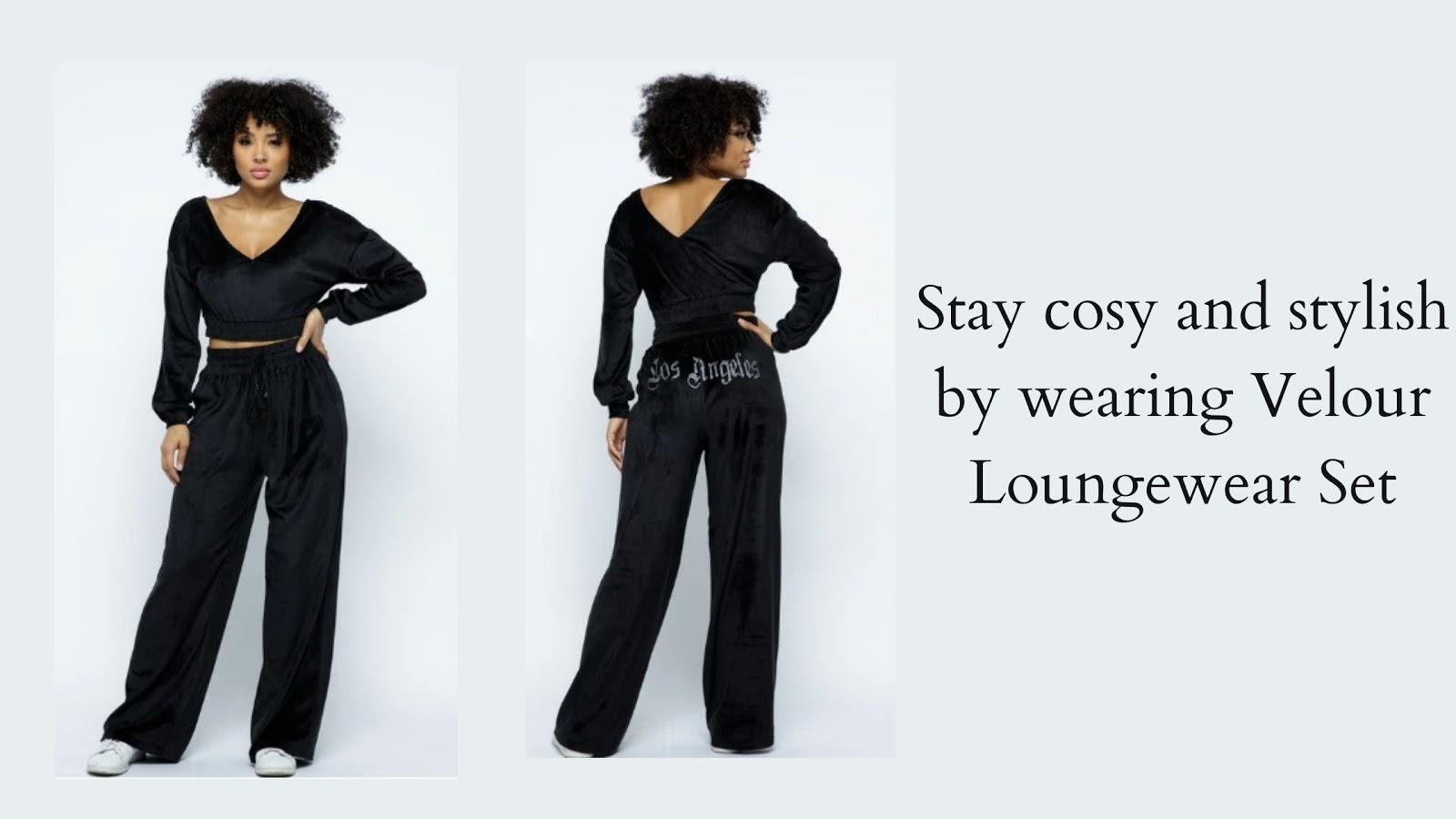 wearing Velour Loungewear Set