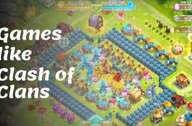Games Like Clash of Clans