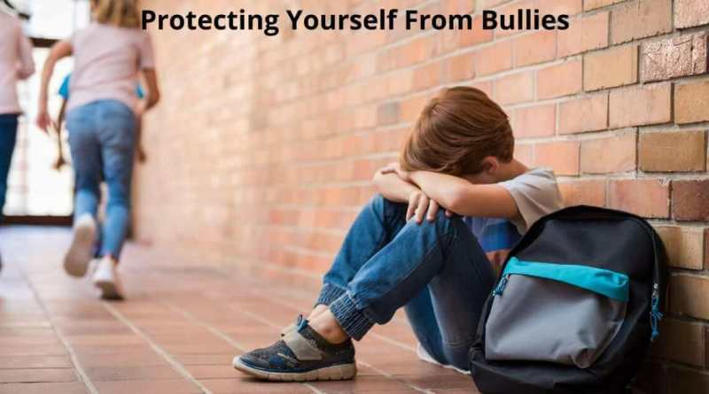 Protecting Yourself From Bullies