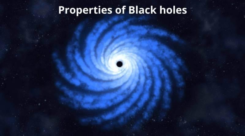 Properties of Black holes