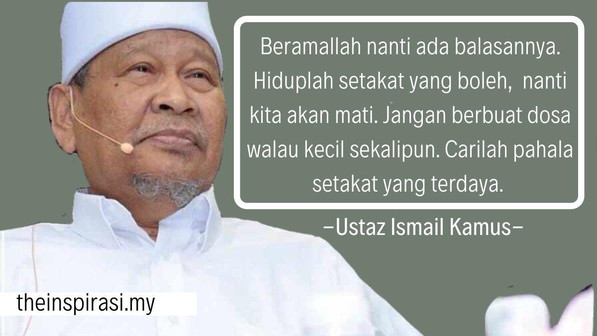 Himpunan Kata Kata Mutiara Ustaz Ismail Kamus The Inspirasi