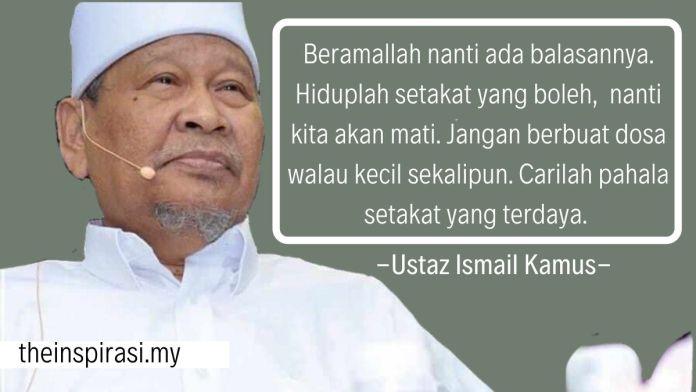 Himpunan Kata-Kata Mutiara Ustaz Ismail Kamus