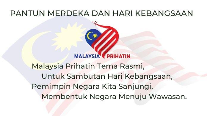 Pantun Merdeka dan Hari kebangsaan Kebangsaan ke-63 Bertemakan Malaysia Prihatin