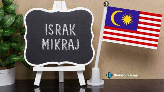 Tarikh dan Sambutan Israk Mikraj 2021_1442H di Malaysia