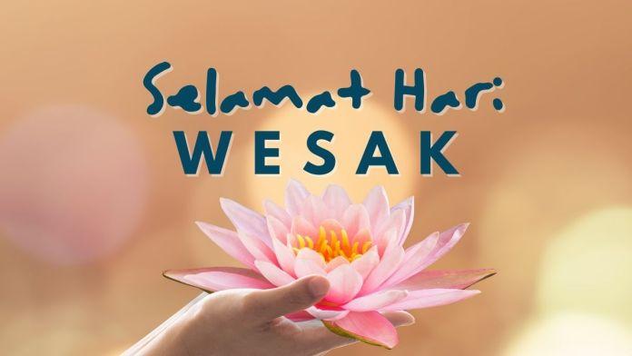 Tarikh dan Sambutan Hari Wesak 2021 di Malaysia