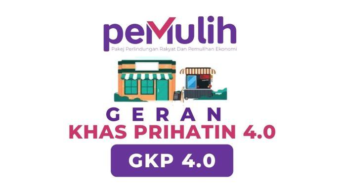 GKP 4.0 PEMULIH Semakan Dan Permohonan Geran Khas Prihatin 2021