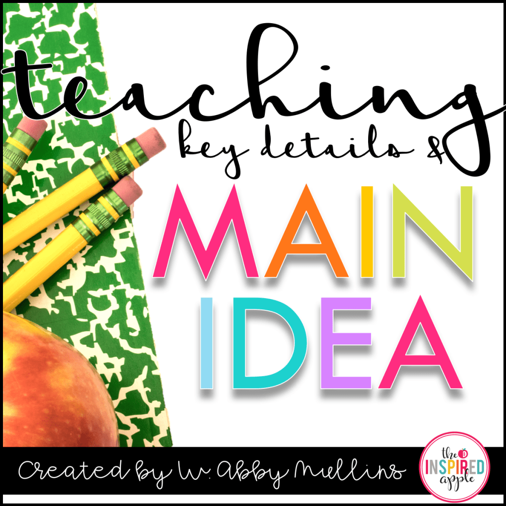 Reading Lesson Plans Teaching Key Details And Main Idea
