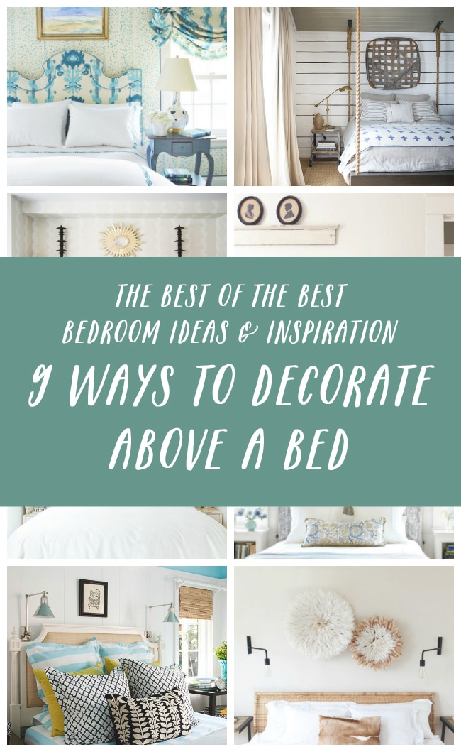 9 ways to decorate above a bed the