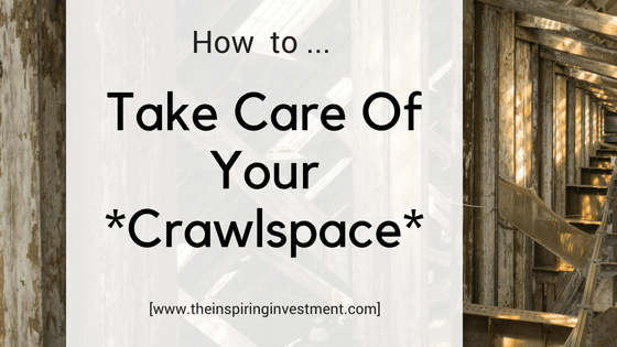 3 Ways To Care For Your Crawlspace