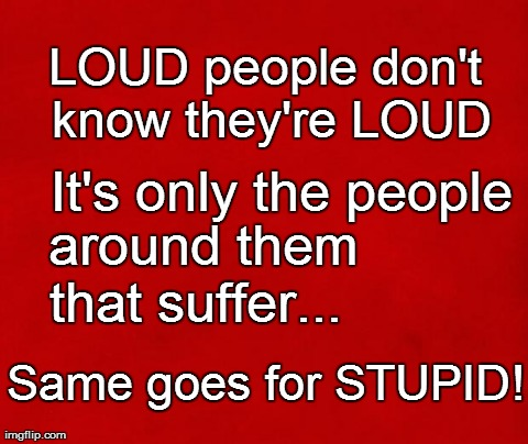 Image result for Real People, Stupid Quotes!