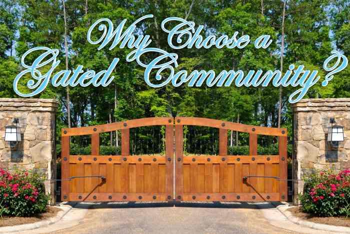 Choose a gated community-min