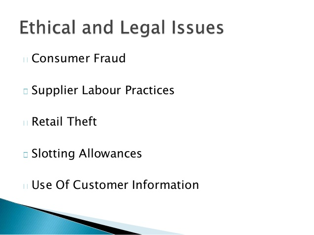 ethical-and-legal-consideration-in-retailing-4-638