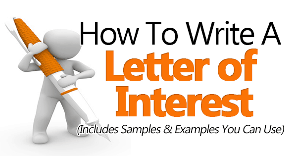 How To Write A Letter Of Interest 3 Great Sample Templates