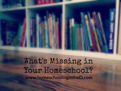 whatsmissinginyourhomeschool