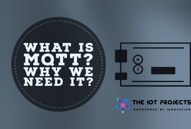 What is MQTT and why do we need it?