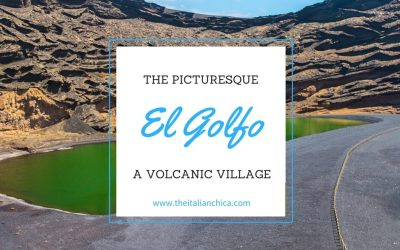 El Golfo: un villaggio che sembra uscito da un quadro