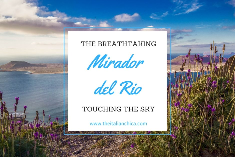 Mirador del Rio: to be in the seventh heaven