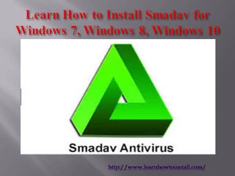 Learn How to Install Smadav for Windows 7, Windows 8, Windows 10